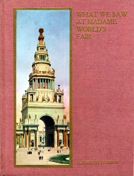 Book Cover Images Fair Use ~ What we saw at madame world s fair elizabeth gordon