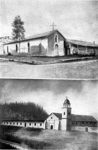 Mission San Francisco Solano de Sonoma at Sonoma, Founded 1823 (top) and Mission Santa Cruz (bottom)